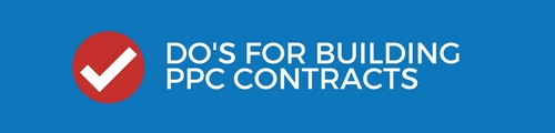 Do's fro building PPC Contracts